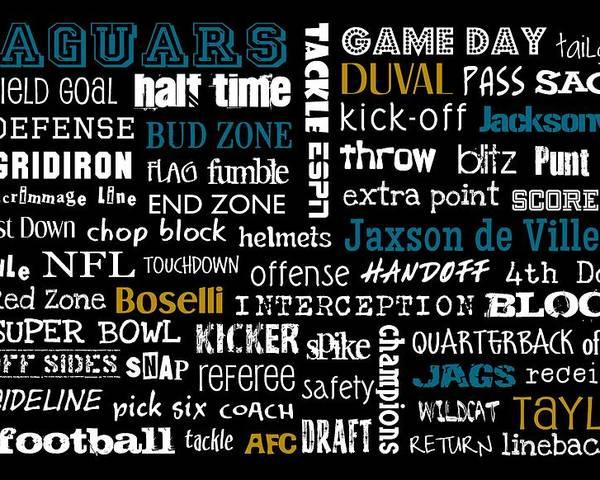 Jacksonville Poster featuring the digital art Jacksonville Jaguars by Jaime Friedman