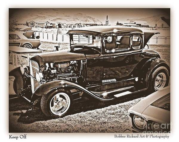 Black And White Print Poster featuring the photograph Keep Off My Car by Bobbee Rickard