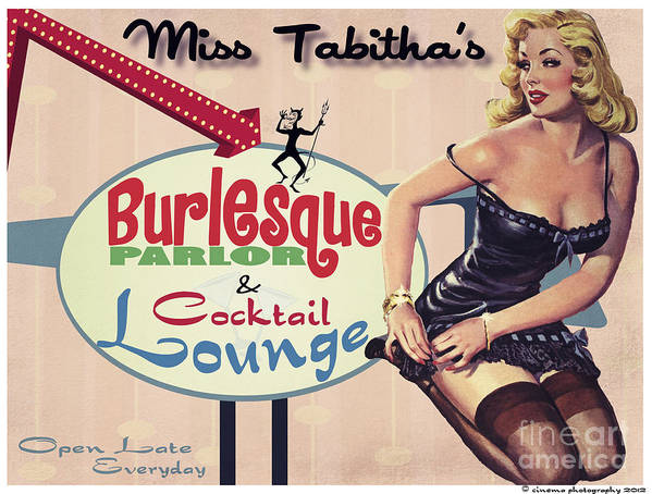 Burlesque Poster featuring the painting Miss Tabithas Burlesque Parlor by Cinema Photography