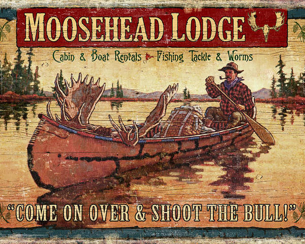 Tin Tanner Poster featuring the painting Moosehead Lodge by JQ Licensing