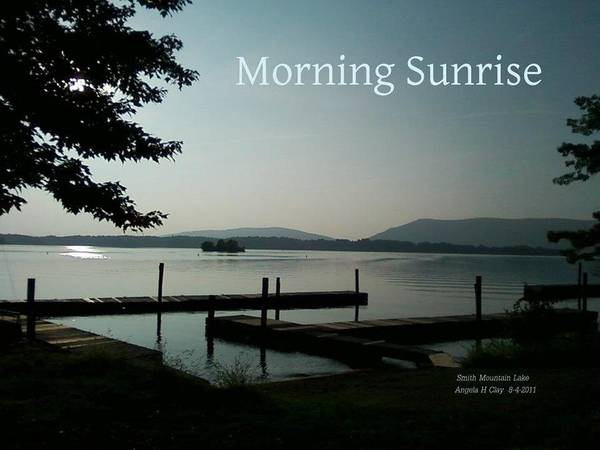 Morning Sunrise Poster featuring the digital art Morning Sunrise By Angela by Angelia Hodges Clay