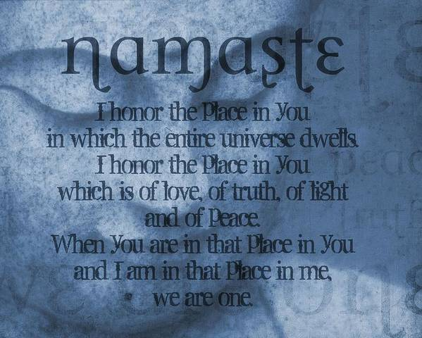 Namaste Poster featuring the photograph Namaste Blue by Dan Sproul