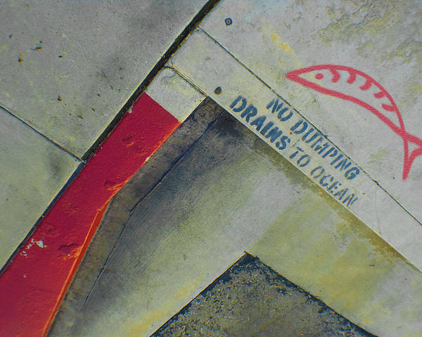 Urban Abstract Poster featuring the photograph No Dumping - Drains To Ocean No 1 by Ben and Raisa Gertsberg