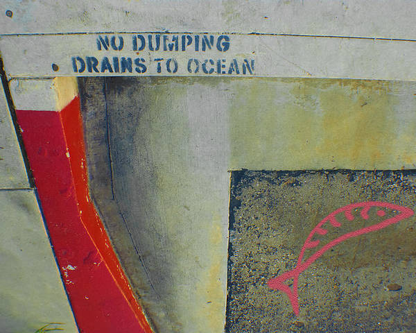 Urban Abstract Poster featuring the photograph No Dumping - Drains To Ocean No 2 by Ben and Raisa Gertsberg