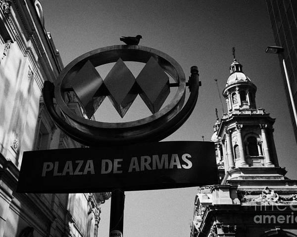 Santiago Poster featuring the photograph plaza de armas metro station near Santiago Metropolitan Cathedral Chile by Joe Fox