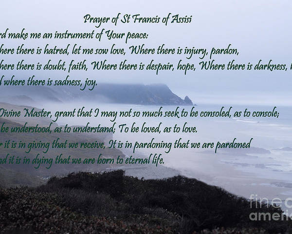 #catholcartgallery Poster featuring the photograph Prayer Of St Francis Of Assisi by Sharon Elliott