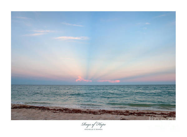 Rays Of Hope Poster featuring the photograph Rays Of Hope by Michelle Wiarda-Constantine
