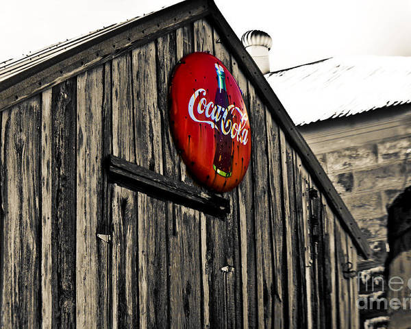 Coke Poster featuring the photograph Rustic by Scott Pellegrin