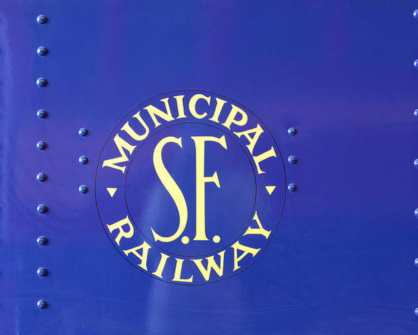 S F Municipal Railway Poster featuring the photograph S F Municipal Railway by Viktor Savchenko