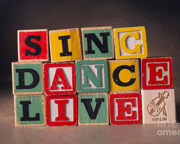 Sing Dance Live Poster featuring the photograph Sing Dance Live by Art Whitton