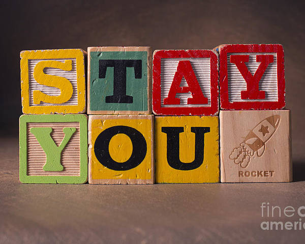 Stay You Poster featuring the photograph Stay You by Art Whitton