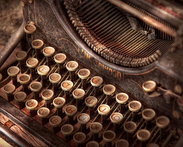 Steampunk Poster featuring the photograph Steampunk - Typewriter - Too Tuckered To Type by Mike Savad