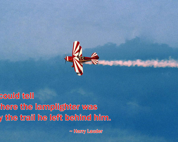 Quotation Poster featuring the photograph The Lamplighter's Trail by Mike Flynn