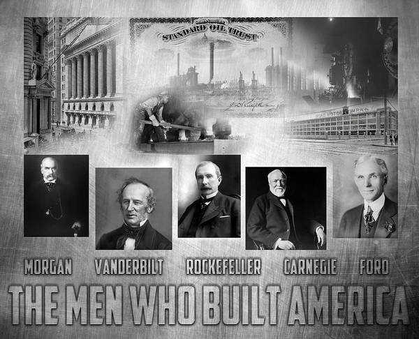 Jp Morgan Poster featuring the digital art The Men Who Built America by Peter Chilelli