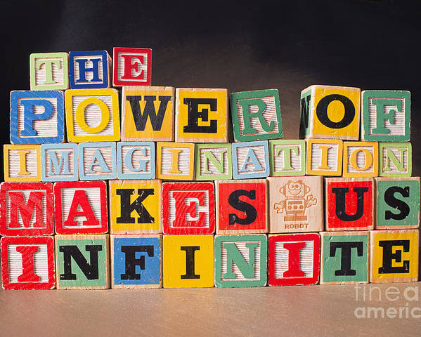 The Power Of Imagination Makes Us Infinite Poster featuring the photograph The Power Of Imagination Makes Us Infinite by Art Whitton