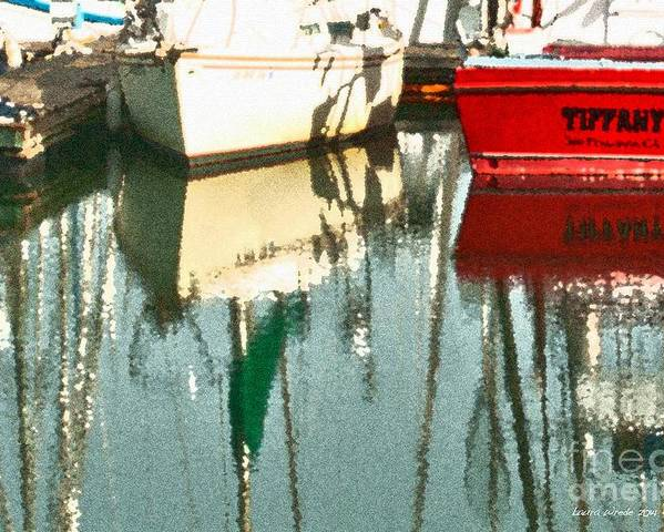 Boat Harbor Poster featuring the photograph Tiffany Sailed From San Francisco To Moss Landing by Artist and Photographer Laura Wrede