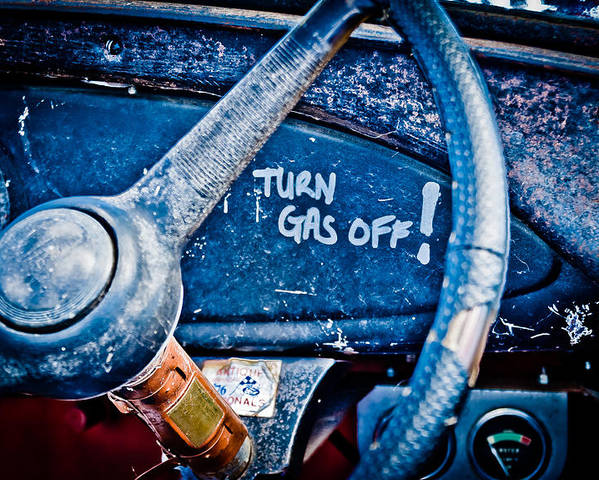 Steering Wheel Poster featuring the photograph Turn Gas Off by Phil 'motography' Clark