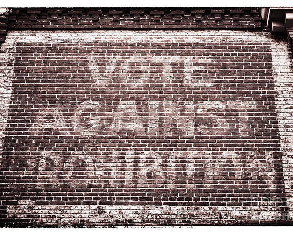 Vote Against Prohibition Poster featuring the photograph Vote Against Prohibition II by John Rizzuto