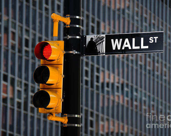 Financial District Poster featuring the photograph Wall Street Traffic Light New York by Amy Cicconi