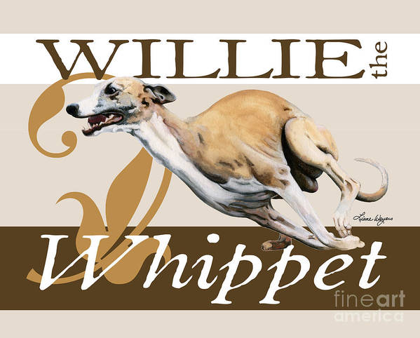 Whippet Poster featuring the painting Willie The Whippet by Liane Weyers
