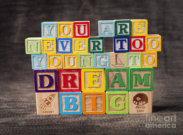 You Are Never Too Young To Dream Big Poster featuring the photograph You Are Never Too Young To Dream Big by Art Whitton