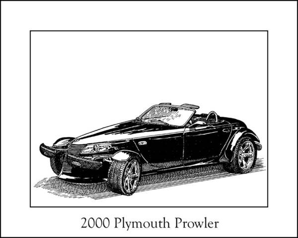 Framed Pen And Ink Images Of Classic Plymouth Cars. Pen And Ink Drawings Of Vintage Classic Cars. Black And White Drawings Of Cars From The 1930�s Poster featuring the drawing 2000 Plymouth Prowler by Jack Pumphrey