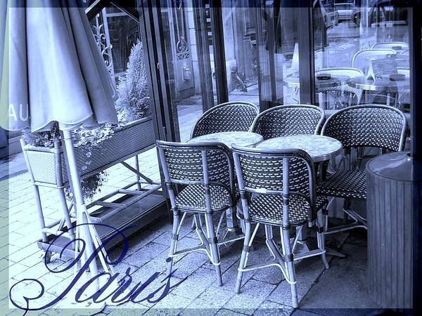 Tourist Poster featuring the photograph A Parisian Sidewalk Cafe In Blue by Jennifer Holcombe