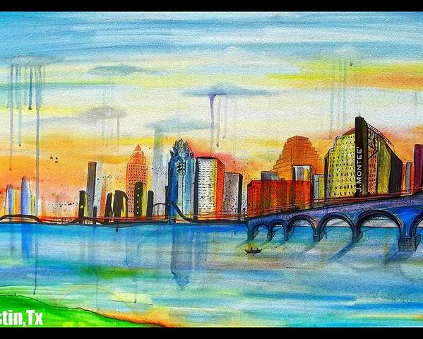 Austin Texas Skyline Buildings J.montee Art Dr Co. Poster featuring the painting Austin Texas by Jose J Montee Montejano