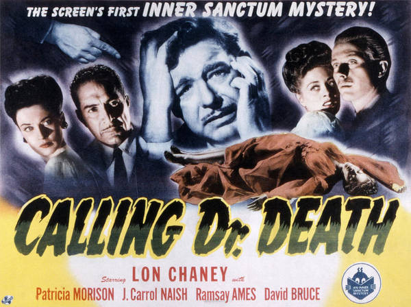 1940s Movies Poster featuring the photograph Calling Dr. Death, Patricia Morison, J by Everett