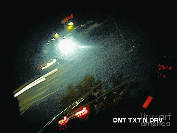 Digital Poster featuring the digital art Dnt Txt N Drv by Renee Trenholm