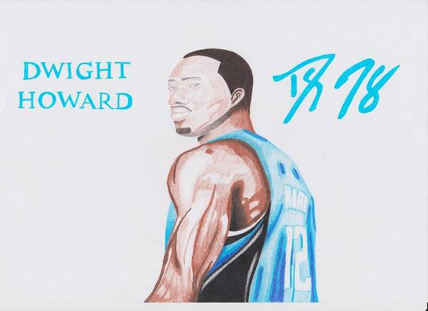 Dwight Poster featuring the drawing Dwight Howard by Toni Jaso