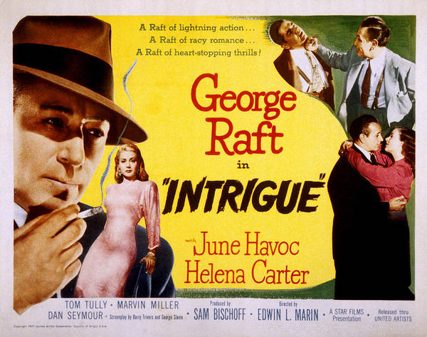 1940s Movies Poster featuring the photograph Intrigue, George Raft, June Havoc by Everett