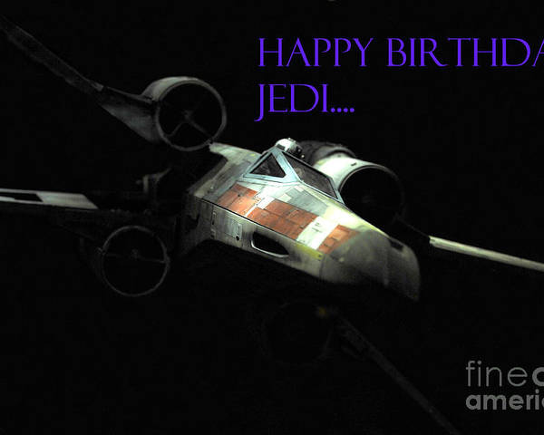 Star Wars Poster featuring the photograph Jedi Birthday Card by Micah May