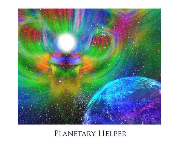 Urantia Poster featuring the digital art Planetary Helper by Jeff Haworth