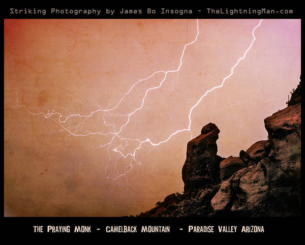 'praying Monk' Poster featuring the photograph Praying Monk Camelback Mountain Lightning Monsoon Storm Image Tx by James BO Insogna