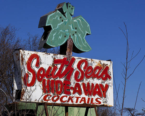 Old Poster featuring the photograph South Seas Sign by Garry Gay