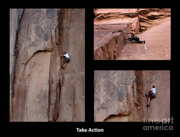 Rock Climbing Montage Poster featuring the photograph Take Action With Caption by Bob Christopher