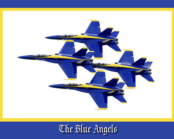 Airshow Poster featuring the photograph The Blue Angels by Greg Fortier
