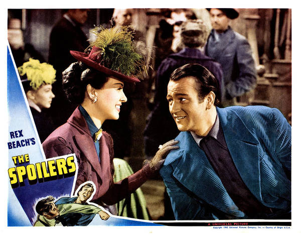 1940s Movies Poster featuring the photograph The Spoilers, From Left Margaret by Everett