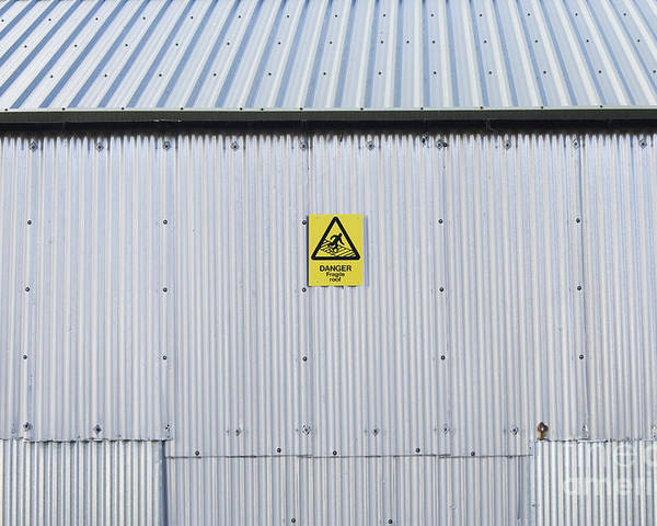 Architecture Poster featuring the photograph Warning Sign On An Industrial Building by Iain Sarjeant