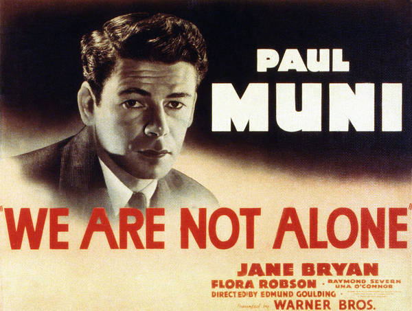 1930s Movies Poster featuring the photograph We Are Not Alone, Paul Muni, 1939 by Everett
