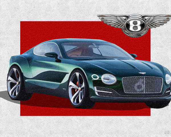 �bentley� Collection By Serge Averbukh Poster featuring the photograph Bentley E X P 10 Speed 6 with 3 D Badge by Serge Averbukh