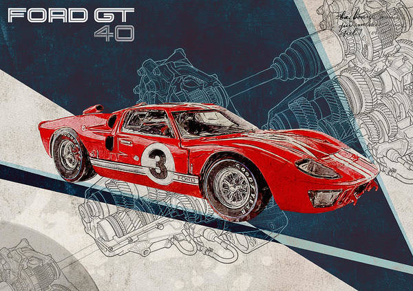 Ford Poster Featuring The Digital Art Ford Gt By Yurdaer Bes