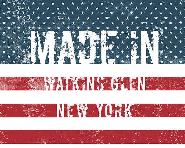 Watkins Glen Poster featuring the digital art Made In Watkins Glen, New York by Tinto Designs