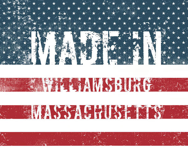 Williamsburg Poster featuring the digital art Made In Williamsburg, Massachusetts by Tinto Designs