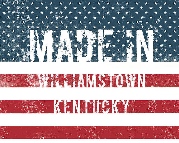 Williamstown Poster featuring the digital art Made In Williamstown, Kentucky by Tinto Designs