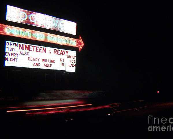 Drive Inn Theaters Poster featuring the photograph The Roosevelt Drive Inn by Corky Willis Atlanta Photography