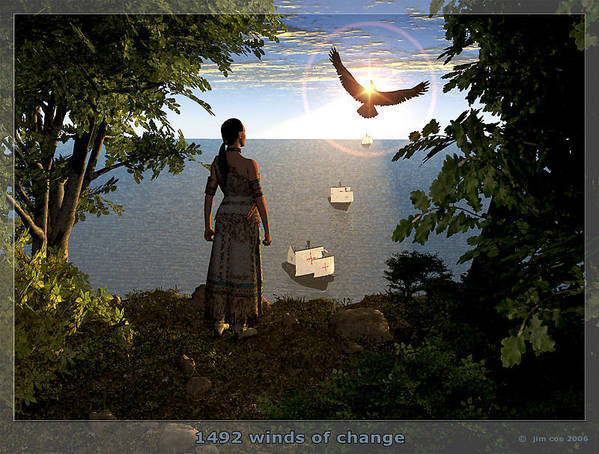 Jim Coe Poster featuring the digital art 1492 - Winds Of Change by Jim Coe