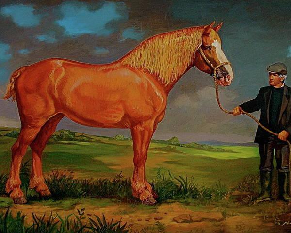 Belgian Draft Horse Irish Green Country. Poster featuring the painting Belgian Draft Horse. by Alan Carlson