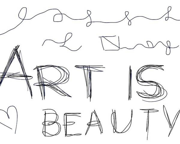 Poster featuring the drawing Art Is Beauty by Rachel